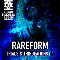 RareForm - Trials And Tribulations EP